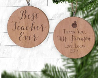 Best Teacher Ever Ornament - Personalized Ornament - Engraved Wooden Gift Tag - Wood Christmas Ornament - Wood Ornament
