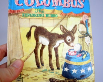 1951 Columbus The Exploring Burro By Benjamin Brewster Whitman Tell A Tale Book