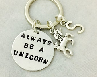 Always Be A Unicorn Hand Stamped Keychain