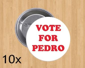 Vote For Pedro!