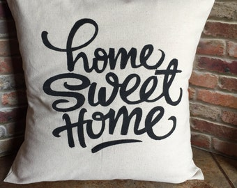 Home Sweet Home Pillow Cover, Throw Pillow Cover, 16x16, 18x18, Envelope Style Pillow Cover, Canvas Pillow Cover, Pillow Sham, Housewarming