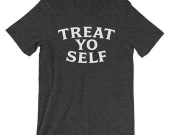 Treat Yo Self Shirt - Men's Parks and Rec Shirts - Parks and Recreation Shirt