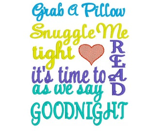 Embroidery Design - Snuggle Me Tight - Reading Pillow Design - Time For Bed - Read Instead - Child's Pillow Design - Instant Download