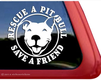 Rescue a Pit Bull Save a Friend | DC281RES | Smiling Pit Bull Terrier Window Tablet Decal Sticker