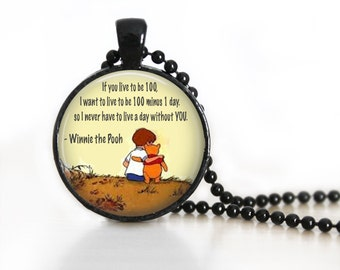 Winnie The Pooh Quote 4 Glass Pendant, Photo Glass Necklace, Glass Keychain