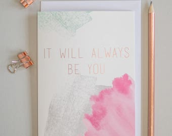It will always be you greeting card