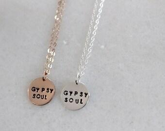 Gypsy Soul Mini Mantra