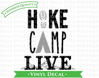 Hike Camp Live Mountains VINYL DECAL Two Color