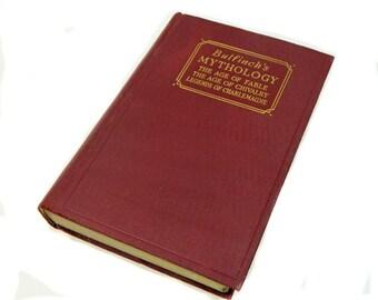 Ancien la mythologie de livre Bouvreuil l'âge de Fable l'âge des légendes de la chevalerie de Charlemagne 1913