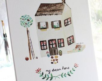 SALE My Dream Home print, various sizes