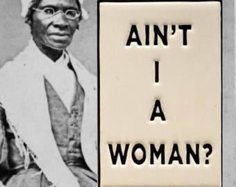 Ain't I A Woman? - Soft Enamel Pin