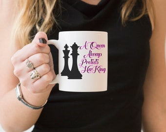 A Queen Always Protects Her King//Coffee//Mug//Chess