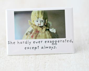 Exaggeration Bisque Dolly Claudia Dark Doll Fridge Funny Magnet (1)