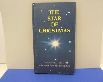 "Book, Hard Cover, ""The Star of Christmas"", Exerpt of The Life of Christ, Circa 1970's"