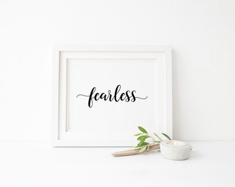 Fearless Digital Print, INSTANT DOWNLOAD, inspirational wall art, printable wall art, printable home decor, printable sign, typography art