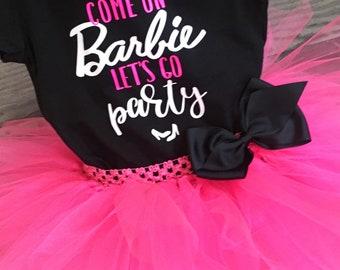 Come on Barbie, Lets Go Party Tutu Outfit/Barbie Tutu