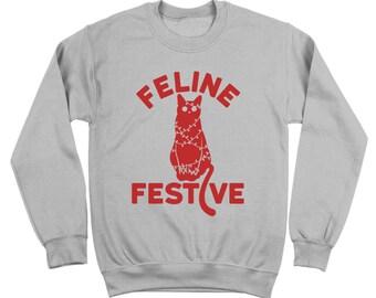 Feline Festive Funny Christmas Cat Xmas Cute Crewneck Sweatshirt DT1653