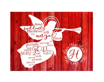 Luke 2 13-14 And suddenly there was with the Angels  SVG Cut file Christmas svg, angel svg,  scripture svg, Christian svg commercial license