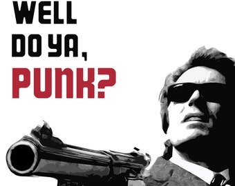 Dirty Harry Poster - Do I Feel Lucky? Well do ya, punk? - Clint Eastwood Classic Movie Quote - 1971 Thriller movie