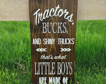 Tractors, Bucks, and Shiny Trucks Thats What Little Boys Are Made Of - Rustic Wood Nursery Sign- Deer/Boy/Rustic/Deer/Country/Custom/Outdoor