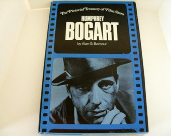 Humphrey Bogart - The Pictorial Treasury of Film Stars by Alan G. Barbour - Bogart film biography, film buff, old   Hollywood movie buff