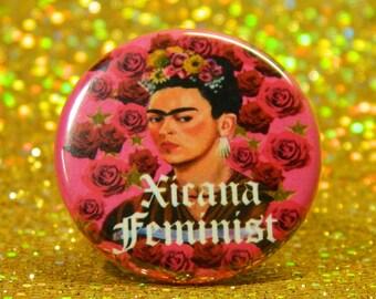 small Frida kahlo xicana feminist pinback button