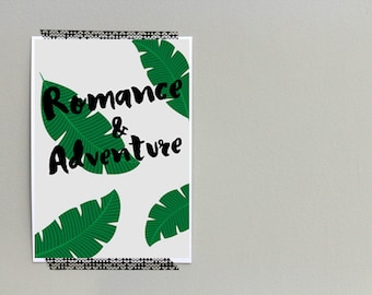 Romance & Adventure - Palm Leaf - Typography Art Print - Poster - Quotes