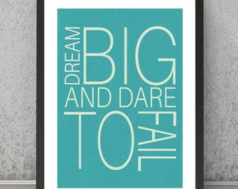 Quote print, Dream big and dare to fail quote, Quote poster, Inspirational quote print, Typography print, Typography poster Typography print