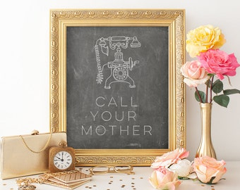 Call Your Mother Print, Mother's Day Printable, Telephone Print, Chalkboard Print, Chalkboard Printable, Phone Printable, Chalkboard Art