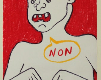 """No"" oil pastel A3 illustration"