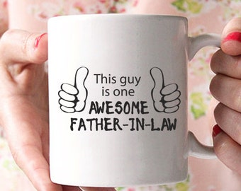 """father in law gift,""""this guy is one awesome father in law"""" mug, gifts for father in law, fathers day gift, father in law wedding gift MU124"""