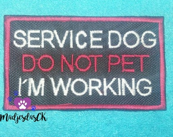 Service Dog Do Not Pet Patch