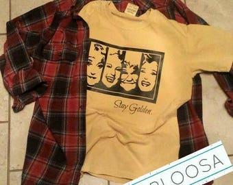 Golden Girls Tee/Stay Golden/Thank You for Being A Friend/Dorothy/Rose/Sophia/Blanche/Comfort Colors/Mustard