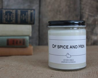Of Spice and Men - Book Inspired Scented Soy Candles -  8oz glass jar