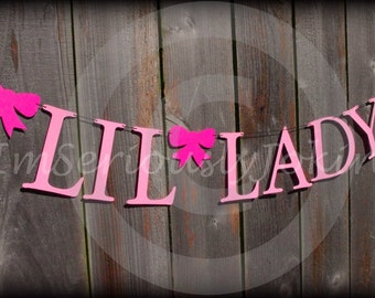 Little Lady-Party Banner-Bow Banner-Little Lady Banner-Little Man Party-Gender Reveal party-Paper Banner- Baby Shower- Birthday Decorations