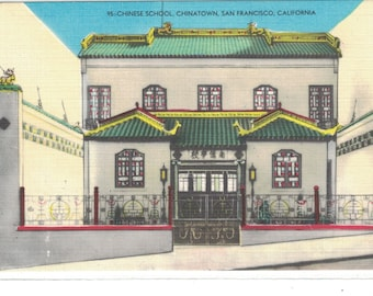 "California, Vintage Postcard, ""Chinese School, Chinatown, San Francisco, California. 1950 ,#1237."