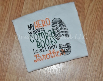 My hero wears combat boots I call him Brother (Made to order)
