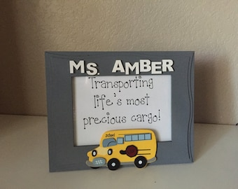 "5x7 Personalized Gift for School Bus Driver, Bus Driver ""Transporting Life's Most Precious Cargo"" Picture Frame, Teacher Appreciation Gift"