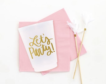 Birthday Cups Lets Party Plastic Cups Gold Party Supplies Bachelorette Party Cups Girls Birthday Party Decoration Frosted Cups Ready to Ship