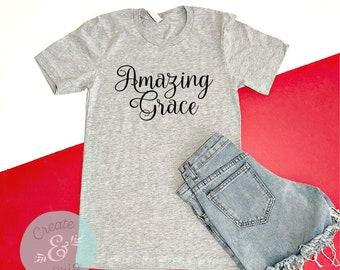 Amazing Grace Shirt, Faith Shirts, Christian Apparel, Christian Shirts, Religious Shirts, 4th Of July Shirt, Patriotic Shirt