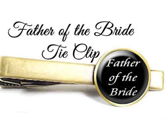 Father of the Bride Tie Clip, Wedding Tie Bar, Father of the Bride Tie Pin, Gift for Father of the Bride, Your Choice of Finish & Size