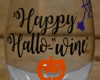 """Happy Hallo-""""Wine"""" Pumpkin Wine Glass! Halloween Wine Glass! Happy Halloween Wine Glass! Happy Halloween! Pumpkin Wine Glass!"""