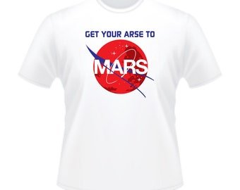 Arnold Schwarzenegger Arnie Total Recall Sci-Fi Movie Get Your Arse To Mars T-Shirt