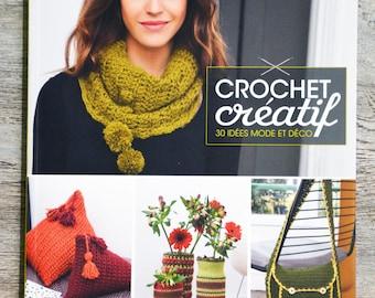 NEW - Book creative Crochet - 30 ideas fashion and living