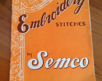 Vintage Semco Embroidery Stitches Instruction Booklet - Over 60 Stitches
