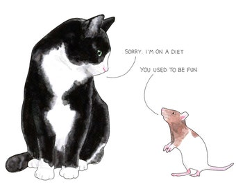 Cat on a diet, card or mounted print, cats rats, mouse, conversation, funny, joke, black and white cat, brown and white rat, problems