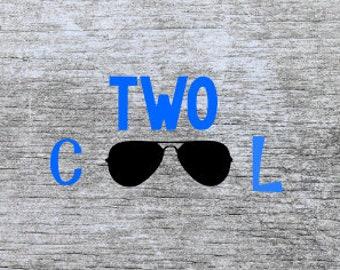 two svg | second birthday svg | 2nd birthday svg | I'm two svg | two year old svg | birthday svg | two cool svg | svg files | cutting files