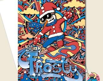 Frosty Snowman Card. Snowman Christmas Card. Xmas Card. Snowboard Card. 5 x 7 Card. Snowman. Christmas Card. Santa Card. Xmas. Merry Xmas.