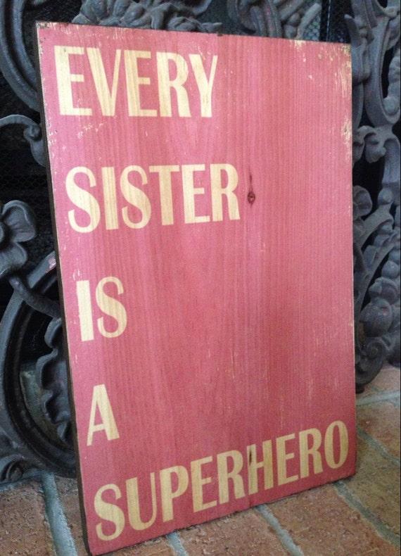 Every Sister Superhero Sign, Pink Girl's Room Decor, Nursery Decor, Play Room Art, Pink Nursery Art, Girls Room Art, Sister Sign, Sister Art