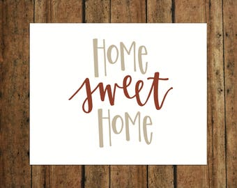Home Sweet Home | Digital Print | Calligraphy | Tan & Burnt Orange